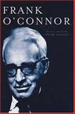 Frank O'Connor : New Critical Essays, , 184682012X