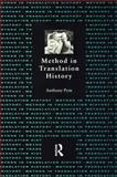 Method in Translation History, Pym, Anthony, 1900650126