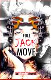 Full Jack Move, Steele, Tony, 1940560128