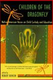 Children of the Dragonfly : Native American Voices on Child Custody and Education, Bensen, Robert, 0816520127