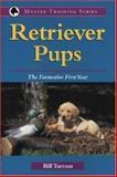 Retriever Pups, Bill Tarrant and Deanna Tarrant, 0896580121