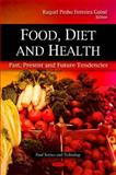 Food, Diet and Health: Past, Present and Future Tendencies, , 160876012X