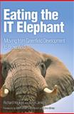 Eating the IT Elephant : Moving from Greenfield Development to Brownfield, Hopkins, Richard and Jenkins, Kevin, 0137130120