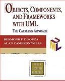 Objects, Components, and Frameworks with UML : The Catalysis(SM) Approach, D'Souza, Desmond and Wills, Alan Cameron, 0201310120