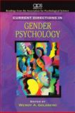 Current Directions in Gender Psychology for Women's Lives : A Psychological Exploration, Psychological Science Staff and Goldberg, Wendy, 0205680127