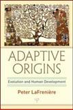 Adaptive Origins, Peter LaFreniere, 0805860126