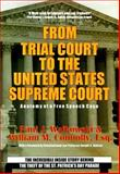 From Trial Court to United States Court : Anatomy of a Free Speech Case Behind the Historic Hurley V. G. L. I. B. First Amendment St. Patrick's Day Parade Case, Walkowski, Paul J. and Connoly, William M., 0828320128