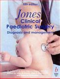 Jones Clinical Paediatric Surgery : Diagnosis and Management, Hutson, John M., 0867930128