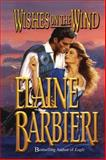Wishes on the Wind, Elaine Barbieri, 1477840125