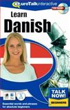 Talk Now! Learn Danish : Essential Words and Phrases for Absolute Beginners, Eurotalk Staff, 1843520125