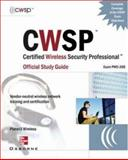CWSP Certified Wireless Security Professional Official Study Guide (Exam PW0-200), Akin, Devin, 0072230126