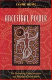 Ancestral Power : The Dreaming, Consciousness and Aboriginal Australians, Hume, Lynne, 052285012X