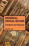 Historical Critical Method, Law, David R., 0567400123