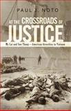 At the Crossroads of Justice, Paul J. Noto, 1462050123