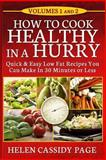 How to Cook Healthy in a Hurry, Helen Page, 1490530126