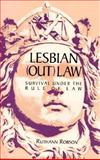 Lesbian (Out) Law : Survival under the Rule of Law, Robson, Ruthann, 1563410125