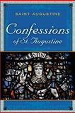 The Confessions of Saint Augustine, Saint Augustine, 1619490129