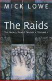 The Raids : The Nickel Range Trilogy, Volume 1, Mick Lowe, 177186012X