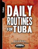 Daily Routines for Tuba, Vining, David, 1935510126