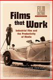 Films that Work : Industrial Film and the Productivity of Media, , 9089640126