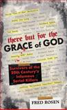 There but for the Grace of God, Fred Rosen, 0060890126