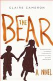 The Bear, Claire Cameron, 031623012X