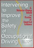 Intervening to Improve the Safety of Occupational Driving 9780789010124