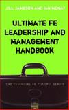 Ultimate FE Leadership and Management Handbook, Jameson, Jill and McNay, Ian, 0826490123