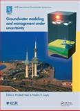 Groundwater Modeling and Management under Uncertainty : Proceedings of the Sixth IAHR International Groundwater Symposium, Kuwait, 19 - 21 November 2012, , 1138000124