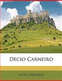 Decio Carneiro, Sa De Miranda, 1146470126