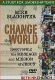 Change the World, Michael B. Slaughter, 1426710127