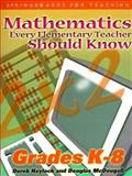 Mathematics Every Elementary Teacher Should Know, Haylock, Derek W. and McDougall, Douglas, 1552440125
