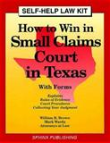 How to Win in Small Claims Court in Texas, William Brown and Mark Warda, 1572480122