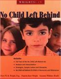 Wrightslaw No Child Left Behind, Peter W. D. Wright and Pamela Darr Wright, 1892320126