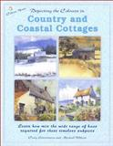 Depicting the Colours in Country and Coastal Cottages, Wilcox, Michael, 1931780129
