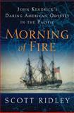 Morning of Fire, Scott Ridley, 0061700126