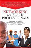 Networking for Black Professionals, Andrea Nierenberg and Michael Lawrence Faulkner, 013376012X