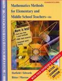 Mathematics Methods for Elementary and Middle School Teachers, Active Learning Edition, Hatfield, Mary M. and Edwards, Nancy Tanner, 0471420123