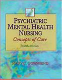 Psychiatric Mental Health Nursing : Concepts of Care, Townsend, Mary C., 0803610122