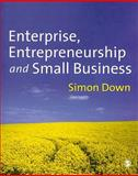 Enterprise, Entrepreneurship and Small Business, Down, Simon, 1412910129