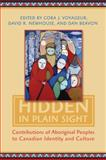 Hidden in Plain Sight : Contributions of Aboriginal Peoples to Canadian Identity and Culture, , 1442610123
