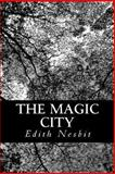 The Magic City, Edith Nesbit, 1470190125