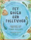 Pet Rocks and Pollywogs, Terri Kelley, 1492280127