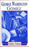 George Washington Gómez, Americo Parédes, 1558850120