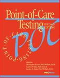 Point-of-Care Testing, Price, Christopher P. and St. John, Andrew, 159425012X