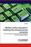 Whither Online Education? Auditing the Entrepreneurial University, Ian Reid, 3843390126