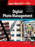 Digital Photo Management : Using Metadata to Store, Protect and Find Your Images, Riecks, David, 0240810120
