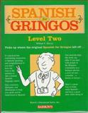 Spanish for Gringos, William C. Harvey, 0764170120