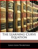 The Learning Curve Equation, L. L. Thurstone, 1143000129