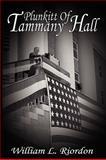 Plunkitt of Tammany Hall, Riordon, William L., 1607960125